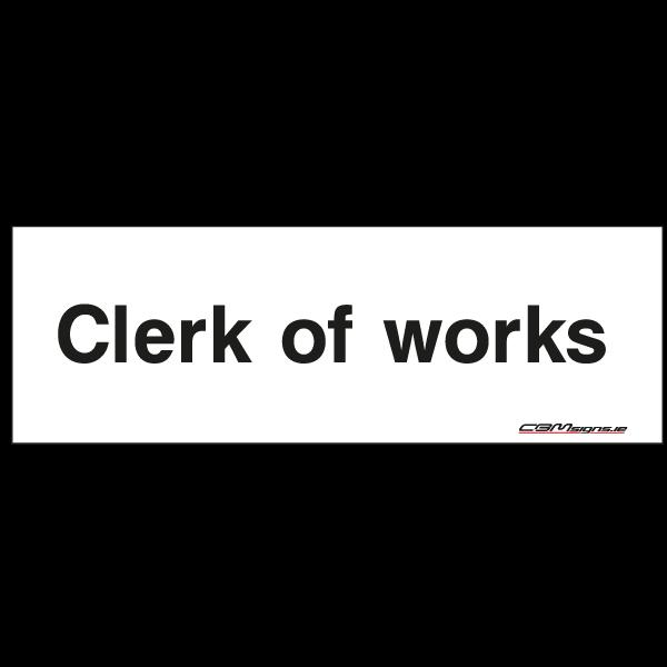 clerk of works sign