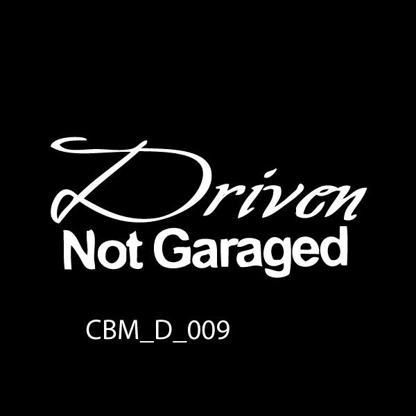 Driven Not Garaged Car Stickers