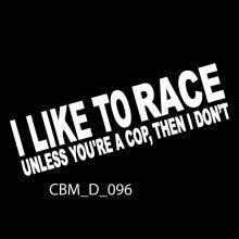 I Like To Race Car Sticker - Car Decals UK & Ireland