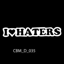 I Love Haters Car Stickers