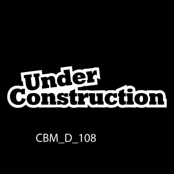 Under Construction 2 Car Sticker - Car Decals Ireland & UK