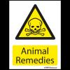 Farm Sign - Animal Remedies