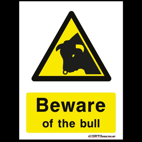 Beware of the bull farm sign