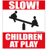 Farm Sign - Slow Children At Play